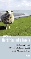 Lesereise Nordfriesische Inseln - Kristine von Soden - E-Book