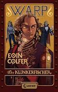 WARP 2 - Der Klunkerfischer - Eoin Colfer - E-Book