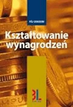 Kształtowanie wynagrodzeń - Pål Carlsson - ebook