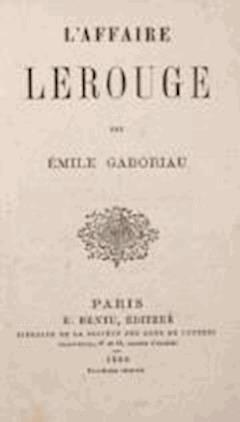 The Lerouge Case - Émile Gaboriau - ebook