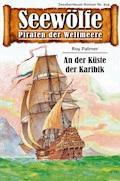 Seewölfe - Piraten der Weltmeere 454 - Roy Palmer - E-Book