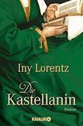 Die Kastellanin - Iny Lorentz - E-Book