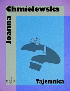 Tajemnica - Joanna Chmielewska - ebook
