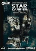 Star Carrier. Tom 6 Głębia czasu - Ian Douglas - audiobook