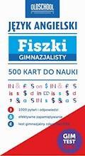 Język angielski. Fiszki gimnazjalisty. 500 kart do nauki - Ewa Fleischer - ebook