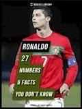 Ronaldo - 27 Numbers & Facts You Don't Know [ Design Edition ] - Mobile Library - E-Book