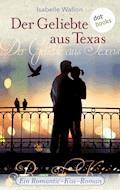 Der Geliebte aus Texas - Isabelle Wallon - E-Book