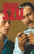 Wielki Szu - Jan Purzycki - ebook
