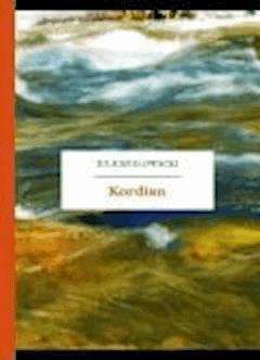 Kordian - Słowacki, Juliusz - ebook