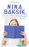 Nina Baksik i jej zwariowane 13 - Patrycja Koza - ebook