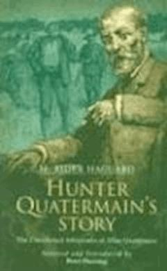 Hunter Quatermain's Story - Henry Rider Haggard - ebook