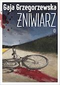 Żniwiarz - Gaja Grzegorzewska - ebook