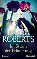 Im Sturm der Erinnerung - Nora Roberts - E-Book
