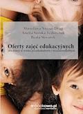 Oferty zajęć edukacyjnych dla dzieci w wieku przedszkolnym i wczesnoszkolnym - Mirosława Nyczaj-Drąg, Anetta Soroka-Fedorczuk - ebook
