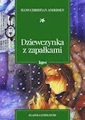 Dziewczynka z zapałkami - Hans Christian Andersen - ebook