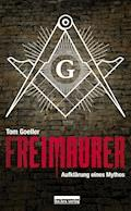 Freimaurer - Tom Goeller - E-Book