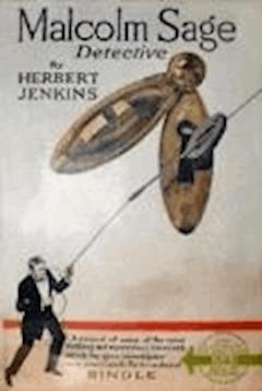 Malcolm Sage, Detective - Herbert George Jenkins - ebook