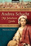 Mit falschem Stolz - Andrea Schacht - E-Book