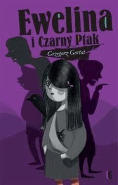 Ewelina i czarny ptak - Grzegorz Gortat - ebook
