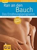 Ran an den Bauch. Das Ernährungsprogramm - Michael Despeghel - E-Book