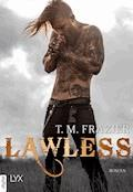 Lawless - T. M. Frazier - E-Book