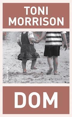 Dom - Toni Morrison - ebook