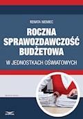 Roczna sprawozdawczość budżetowa w jednostkach oświatowych - Renata Niemiec - ebook