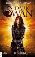 Dark Swan - Feenkrieg - Richelle Mead - E-Book