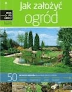 Jak założyć ogród - Mariusz Chojnowski, Ewa Chojnowska - ebook