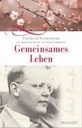 Gemeinsames Leben - Dietrich Bonhoeffer - E-Book