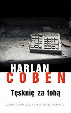 Tęsknię za tobą - Harlan Coben - ebook