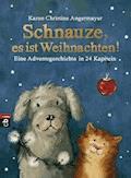Schnauze, es ist Weihnachten - Karen Christine Angermayer - E-Book