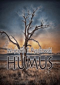 Humus - Wojciech T. Pyszkowski - ebook