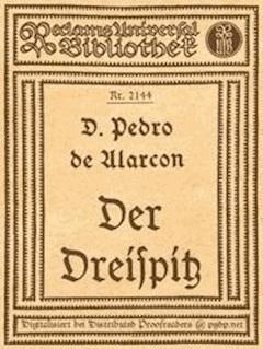 Der Dreispitz - Alarcon, Pedro de - E-Book