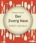 Der Zwerg Nase - Wilhelm Hauff - E-Book