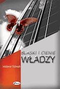 Blaski i cienie władzy - Waldemar Stelmach - ebook