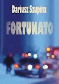 Fortunato - Dariusz Szupina - ebook