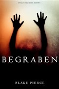 Begraben (Ein Riley Paige Krimi – Band #11) - Blake Pierce - E-Book