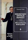 Sekretarz dwóch papieży - Abp Mieczysław Mokrzycki - ebook
