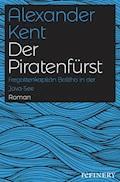 Der Piratenfürst - Alexander Kent - E-Book