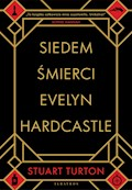Siedem śmierci Evelyn Hardcastle - Stuart Turton - ebook + audiobook