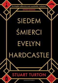 Siedem śmierci Evelyn Hardcastle - Stuart Turton - ebook + audiobook