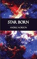 Star Born - Andre Norton - E-Book