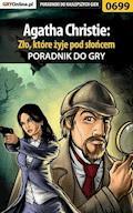 """Agatha Christie: Zło, które żyje pod słońcem - poradnik do gry - Bartosz """"bartek"""" Sidzina - ebook"""