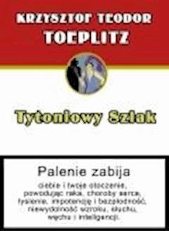 Tytoniowy szlak - Krzysztof Teodor Toeplitz - ebook
