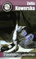 Z pamiętnika ornitologa - Zofia Kowerska - ebook