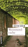 Weinmordrache - Dieter Wölm - E-Book