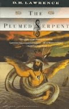 The Plumed Serpent - David Herbert Lawrence - ebook