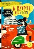 W Rzymie jak w domu - Rosita Steenbeek - ebook