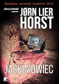 Seria o komisarzu Williamie Wistingu. Jaskiniowiec - Jorn Lier Horst - ebook